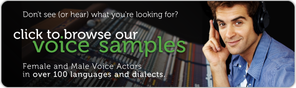 Browse Our Complete Library of Voice Samples!